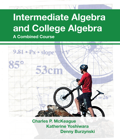Intermediate Algebra and College Algebra: A Combined Course