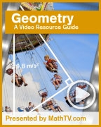 A Video Resource Guide for Geometry