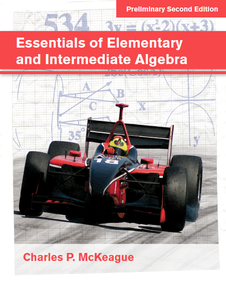 Essentials of Elementary and Intermediate Algebra (2nd Edition)