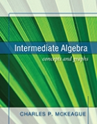 Intermediate Algebra: Concepts and Graphs